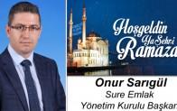 Sure Emlak Yönetim Kurulu Başkanı Onur Sarıgül'ün Ramazan Ayı Mesajı