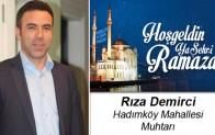 Hadımköy Muhtarı Rıza Demirci'nin Ramazan Ayı Mesajı