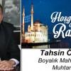 Boyalık Muhtarı Tahsin Özdil'in Ramazan Ayı Mesajı