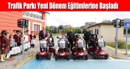 Trafik Parkı Yeni Dönem Eğitimlerine Başladı