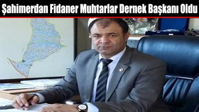 Şahimerdan Fidaner Arnavutköy Muhtarlar Derneği Başkanı Seçildi