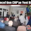Ruhi Tuncel; CHP'ye Yakışan Bir Binada Hizmet Vereceğiz