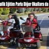 Trafik Eğitim Parkı İlçe Dışı Okullara da Eğitim Veriyor