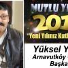 Arnavutköy Cemevi Başkanı Yüksel Yılmaz'ın Yeni Yıl Mesajı
