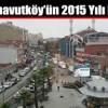 İşte Arnavutköy'ün 2015 Yılı Nüfusu