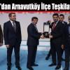 Başbakan'dan AK Parti Arnavutköy İlçe Teşkilatına 3 Ödül