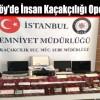 Arnavutköy'de İnsan Kaçakçılığı Operasyonu