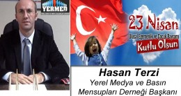Hasan Terzi'nin 23 Nisan Ulusal Egemenlik ve Çocuk Bayramı Mesajı