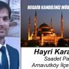 Saadet Partisi Arnavutköy İlçe Başkanı Hayri Karabıyık'ın Regaib Kandili Mesajı