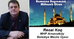 Recai Koç'un Ramazan Bayramı Mesajı