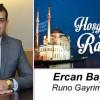 Runo Gayrimenkul Ercan Bayrak'ın Ramazan Ayı Mesajı
