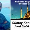 Güntay Kantarkıran'ın Ramazan Bayramı Mesajı