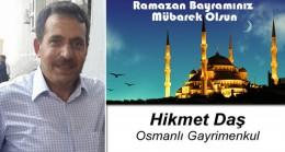 Hikmet Daş'ın Ramazan Bayramı Mesajı