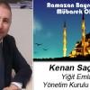 Kenan Saçmalı'nın Ramazan Bayramı Mesajı