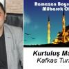 Kurtuluş Maden'in Ramazan Bayramı Mesajı
