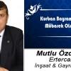 Mutlu Özdemir'in Kurban Bayramı Mesajı