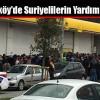 Arnavutköy'de Suriyelilerin Yardım İzdihamı