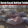 Sazlıdere Barajı Kaçak Hafriyat Tehdidi Altında