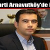 Ak Parti Arnavutköy'de İstifa!