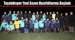 Taşolukspor Yeni Sezon Hazırlıklarına Başladı