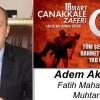 Adem Akgün'ün Çanakkale Zaferi ve Şehitleri Anma Günü Mesajı