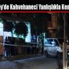 Arnavutköy'de Kahvehaneci Yanlışlıkla Kendini Vurdu