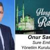 Onur Sarıgül'ün Ramazan Ayı Mesajı