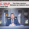 Yusuf Dal'ın Ramazan Ayı Mesajı