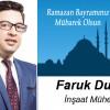 Faruk Duman'ın Ramazan Bayramı Mesajı