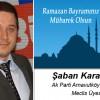 Şaban Karasakal'ın Ramazan Bayramı Mesajı