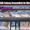 Liwa Güzellik Salonu Arnavutköy'de Hizmete Girdi