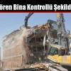 Hafriyat Çalışması Sırasında Zarar Gören Bina Kontrollü Şekilde Yıkıldı