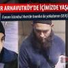 Deaşlı Teröristler 5 Yıldır Arnavutköy'deymiş!