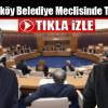 Arnavutköy Belediye Meclisinde Tartışma