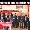 CHP Arnavutköy'de Ruhi Tuncel ile Yola Devam