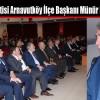 Saadet Partisi Arnavutköy İlçe Başkanı Münür Dinler Oldu
