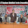 Saadet Partisi İl Başkanı Abdullah Sevim Arnavutköy'ü Ziyaret Etti