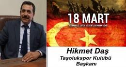 Hikmet Daş'ın 18 Mart Çanakkale Zaferi ve Şehitleri Anma Günü Mesajı