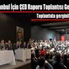 Arnavutköy'de Kanal İstanbul İçin ÇED Raporu Toplantısı Gerçekleşti