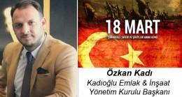 Özkan Kadı'nın Çanakkale Zaferi ve Şehitleri Anma Günü Mesaji