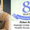 Özkan Kadı'nın 8 Mart Dünya Kadınlar Günü Mesajı