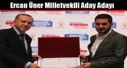 Ercan Üner Milletvekili Aday Adayı