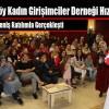 Arnavutköy Kadın Girişimciler Derneği Hızlı Başladı