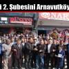 Nar Akü 2. Şubesini Arnavutköy'e Açtı