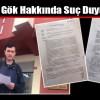 Gazeteci Zafer Kara CHP Çatalca İlçe Başkanı Halil Gök Hakkında Suç Duyurusunda Bulundu