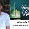 Mustafa Sarı'nın Ramazan Ayı Mesajı