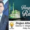 Doğan Altınkaynak'ın Ramazan Ayı Mesajı