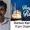 Dursun Karakuş'un Ramazan Ayı Mesajı