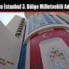 İşte MHP'nin İstanbul 3. Bölge Milletvekili Aday Listesi