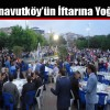 MHP Arnavutköy'den 2500 Kişilik İftar